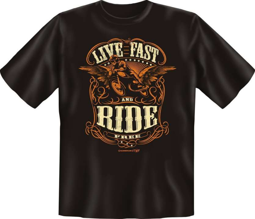 T-Shirt: Live fast and ride